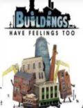 Buildings have feelings too! Torrent Download PC Game