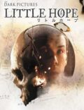 The Dark Pictures Anthology: Little Hope Torrent Download PC Game