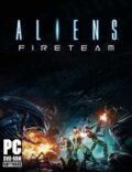 Aliens Fireteam Torrent Download PC Game