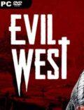 Evil West Torrent Download PC Game