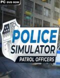 Police Simulator Patrol Officers Torrent Download PC Game