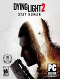 Dying Light 2 Stay Human Torrent Download PC Game