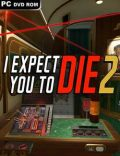 I Expect You To Die 2 Torrent Download PC Game